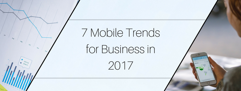 Mobile Trends for Business
